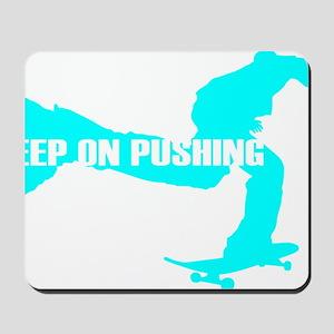 keeponpushing_cyan_dark Mousepad