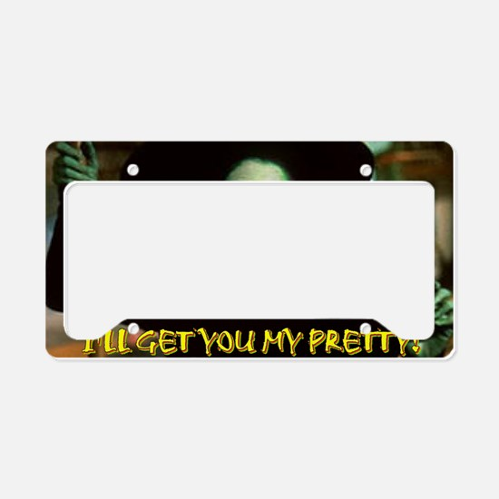 I'LL GET YOU MY PRETTY License Plate Holder