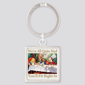 NEW_ALICE_WE'RE_MAD_GOLD Square Keychain