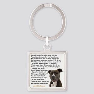 you_made_me_what_I_am_today_pit2 Square Keychain