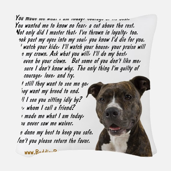 you_made_me_what_I_am_today_pi Woven Throw Pillow