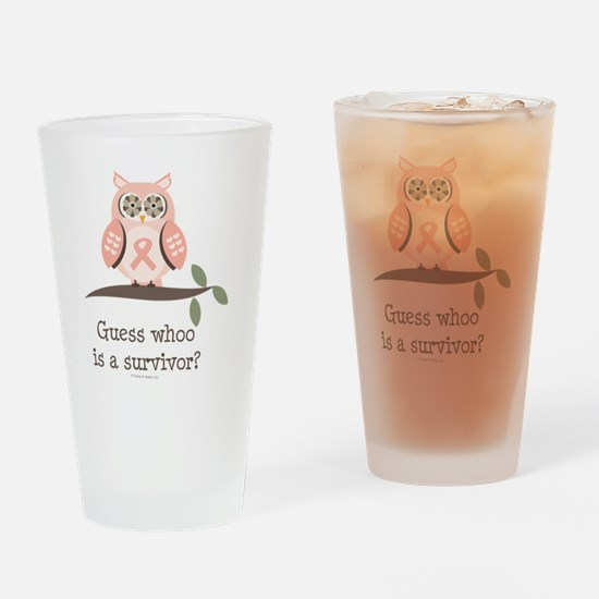 GuessWhooSurvivorPinkRibbon Drinking Glass