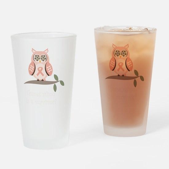 GuessWhooSurvivorPinkRibbonDkT Drinking Glass