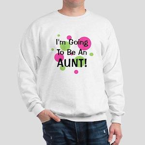 circles_goingtobeanAUNT Sweatshirt