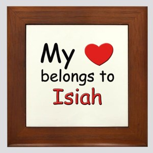 My heart belongs to isiah Framed Tile