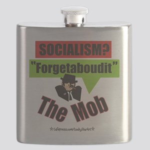 Forgetaboudit-Socialism-The Mob w website C Flask