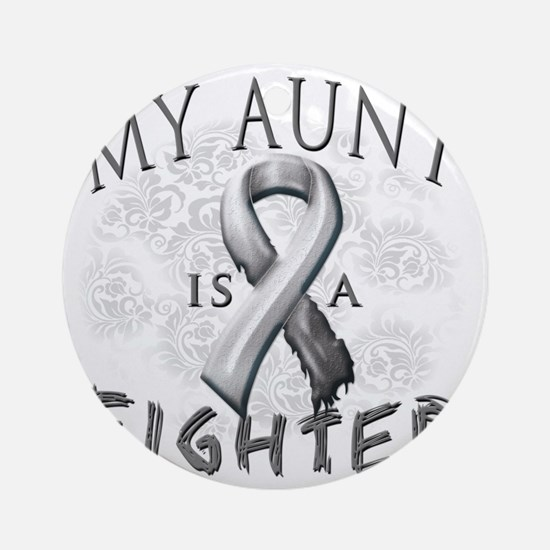My Aunt Is A Fighter Grey Round Ornament