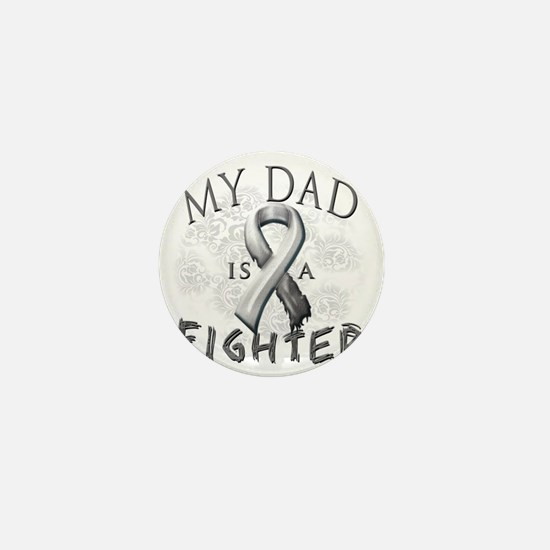 My Dad Is A Fighter Grey Mini Button