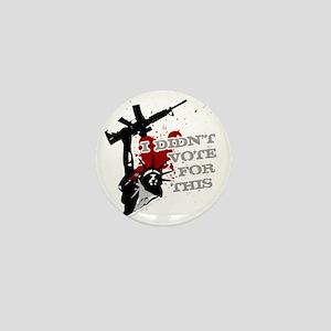I Didnt Vote For This anti-war protest Mini Button