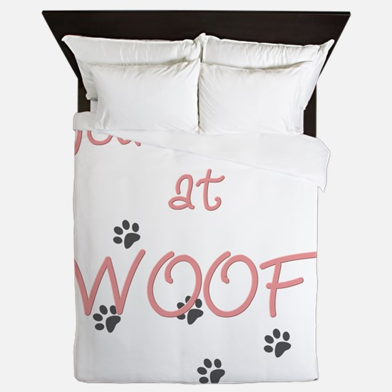 you_had_me_at_woof_pink-whiteT Queen Duvet
