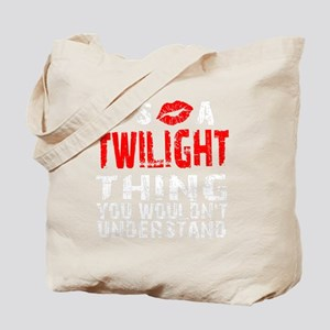 Twilight Thing Tote Bag