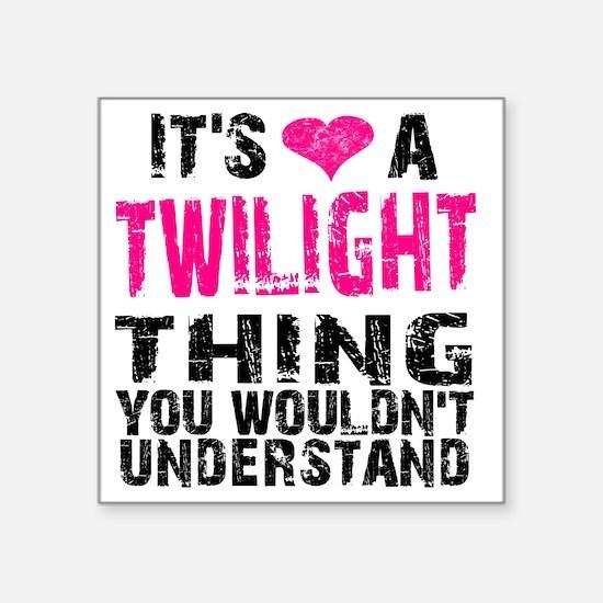 "Twilight Thing v2 Square Sticker 3"" x 3"""