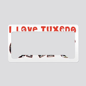 I Love Tuxedo Cats License Plate Holder