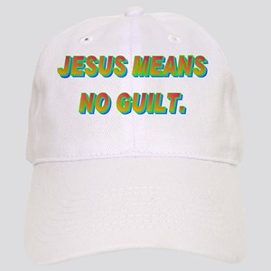 JESUS MEANS NO GUILT(white) Cap