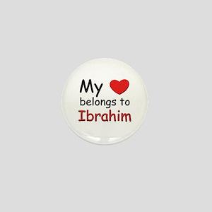 My heart belongs to ibrahim Mini Button