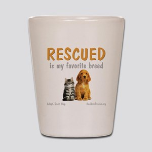 rescued_is_my_favorite_breed_3-trans Shot Glass