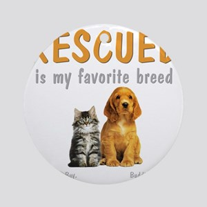 rescued_is_my_favorite_breed_3-tran Round Ornament