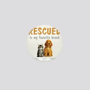 rescued_is_my_favorite_breed_3-trans Mini Button