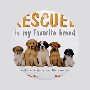rescued_is_my_favorite_breed_4-tran Round Ornament