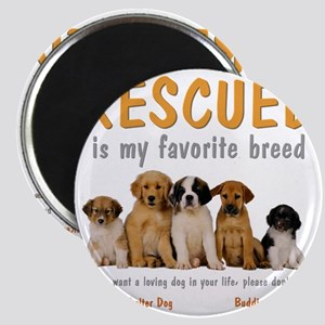 rescued_is_my_favorite_breed_4-trans Magnet