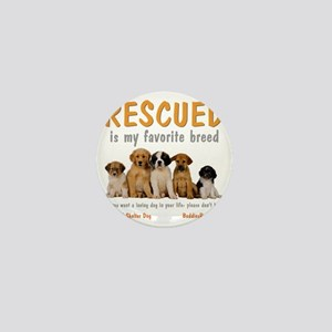 rescued_is_my_favorite_breed_4-trans Mini Button