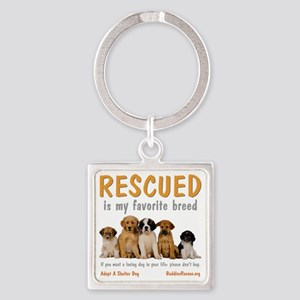 rescued_is_my_favorite_breed_4-tra Square Keychain