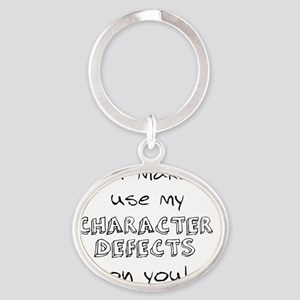 character defects Oval Keychain