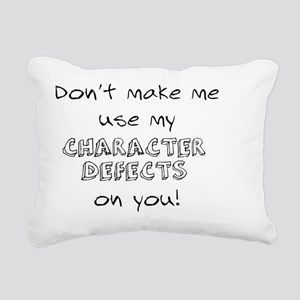 character defects Rectangular Canvas Pillow