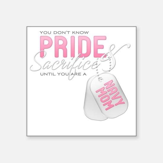 "PrideandSacrifice_NavyMom Square Sticker 3"" x 3"""
