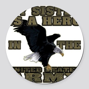 army hero_sister Round Car Magnet