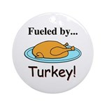 Fueled by Turkey Ornament (Round)