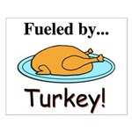 Fueled by Turkey Small Poster
