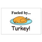 Fueled by Turkey Large Poster