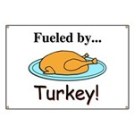 Fueled by Turkey Banner