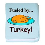 Fueled by Turkey baby blanket