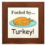 Fueled by Turkey Framed Tile