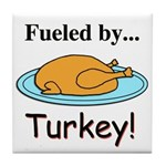 Fueled by Turkey Tile Coaster