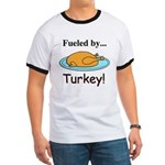 Fueled by Turkey Ringer T