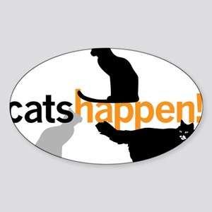 Cats Happen Sticker (Oval)