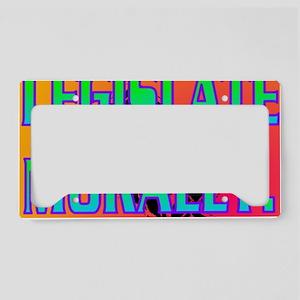 LEGISLATE MORALLY(postcard) License Plate Holder
