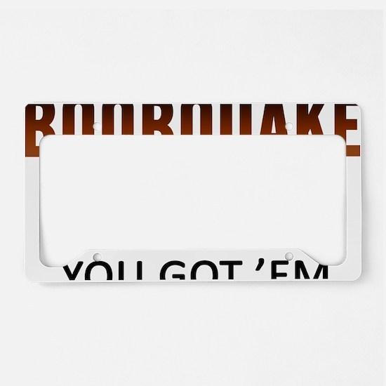 Boobquake License Plate Holder