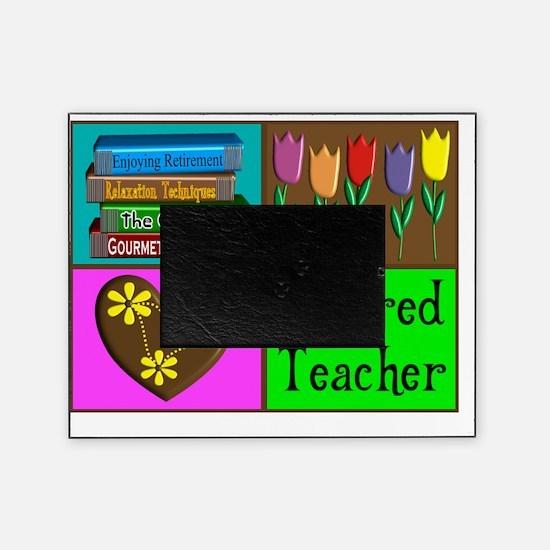 Retired Teacher Picture Frame