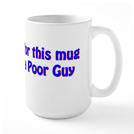 $100 Large Mug