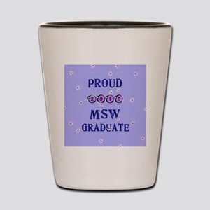 2-2010 msw graduate background Shot Glass