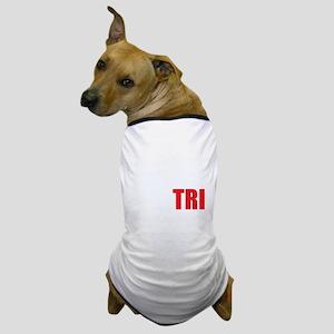 Swim-Bike-Run-Tri-WHITE Dog T-Shirt