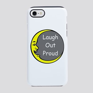 Laugh Out Proud iPhone 7 Tough Case