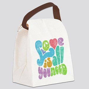 love-need2-T Canvas Lunch Bag