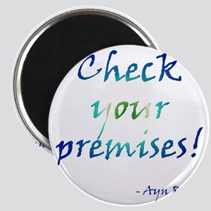 Check Your Premises Magnet