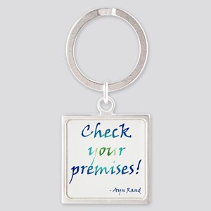 Check Your Premises Square Keychain