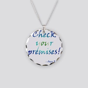 Check Your Premises Necklace Circle Charm